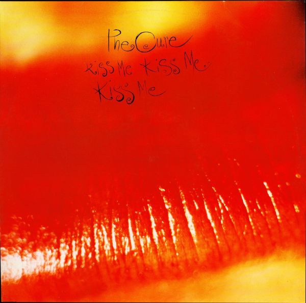 Kiss Me Kiss Me Kiss Me album by the Cure