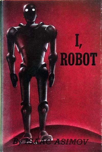 I, Robot, by Isaac Asimov, book cover / Εγώ, το Ρομπότ, του Ισαάκ Ασίμοφ